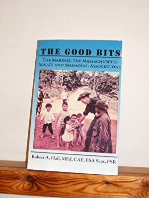 The Good Bits: The Marines, the Massachusetts Senate and Managing Associations