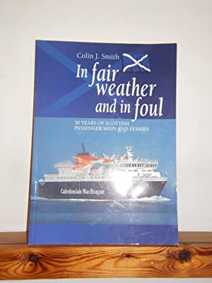 In Fair Weather and in Foul: 30 Years of Scottish Passenger Ships and Ferries