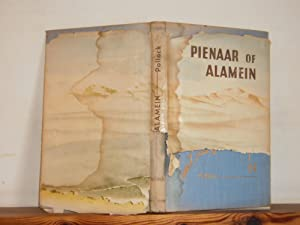 Pienaar of Alamein: The Life Story of a Great South African Soldier