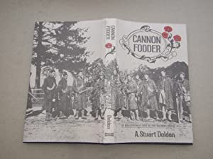 Cannon Fodder: An Infantryman's Life on the Western Front 1914-18