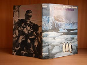 Of Ice and Men: The Story of the British Antarctic Survey 1943-73