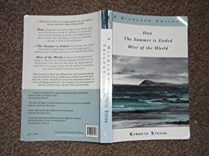 A Highland Trilogy (Dan, The Summer is Ended & West of the World)