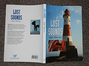 Lost Sounds: The Story of Coast Fog Signals
