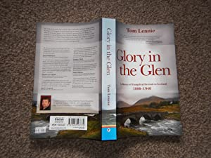 Glory in the Glen: a History of Evangelical Revivals in Scotland 1880-1940