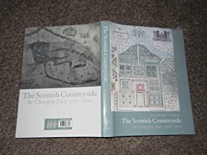 The Scottish Countryside: Its Changing Face 1700-2000
