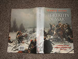 The Reality of War: a Memoir of the Franco-Prussian War 1870-1871