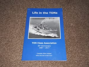 Life in the TONs: TON Class 30th Anniversary 1987-2017