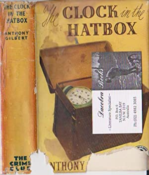 THE CLOCK IN THE HATBOX: Gilbert, Anthony