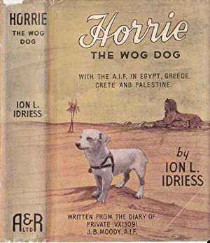 HORRIE THE WOG DOG: Idriess, Ion