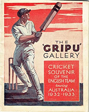 The  Gripu  Gallery Cricket Souvenir of the English Team touring Australia 1932-1933.