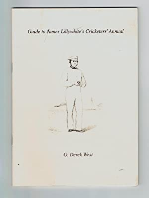 Guide to James Lillywhite s Cricketers  Annual.