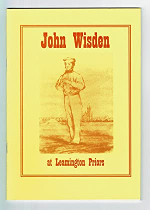 [THREE BOOKLETS RELATING TO JOHN WISDEN AND HIS GROUND AT LEAMINGTON SPA, WARWICKSHIRE.]