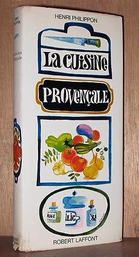 La Cuisine Provencal [French Language]: Philippon, Henri