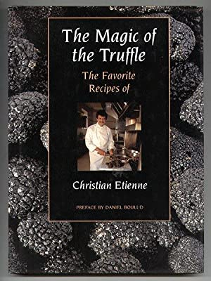 The Magic of the Truffle: The Favorite: Etienne, Christian