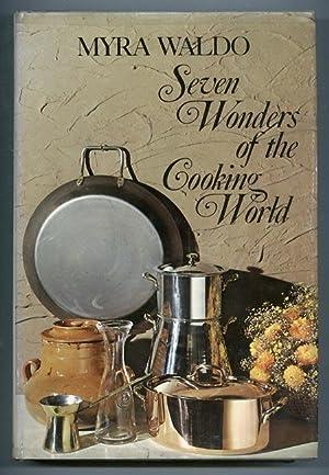 Seven Wonders of the Cooking World: Waldo, Myra