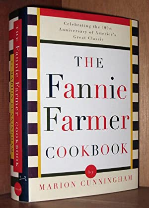 The Fannie Farmer Cookbook: Anniversary Edition (13th): Cunningham, Marion; Fannie
