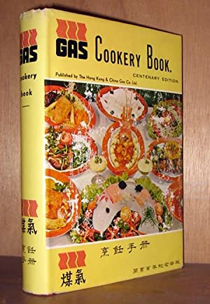 "Gas Cookery Book [dj says ""Centenary Edition""]: Co, Hong Kong & China Gas"