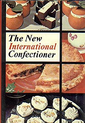 New International Confectioner: Fance, Wilfred J