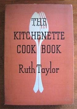 Kitchenette Cook Book: Taylor, Ruth