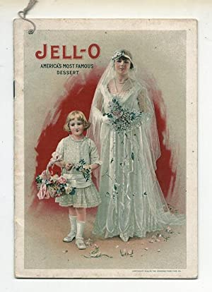 Jell-o America's Most Famous Dessert: Jell-o