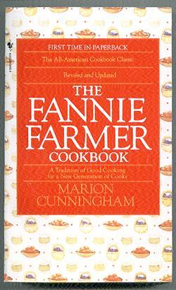 The Fannie Farmer Cookbook, 13th Edition: Cunningham, Marion