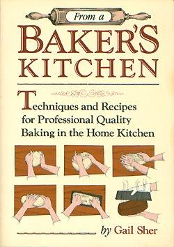 From a baker\'s kitchen: Techniques and recipes for professional ...