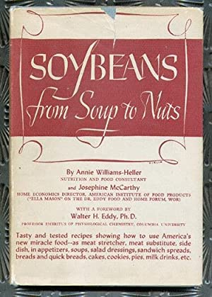 Soybeans from Soup to Nuts: Williams-Heller, Ann; McCarthy, Josephine