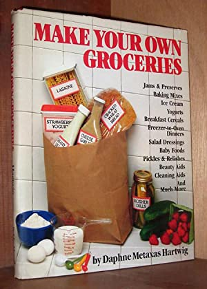 Make Your Own Groceries: Metaxis Hartwig, Daphne. Editor: Vera Kryn