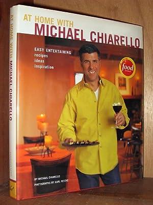 At Home with Michael Chiarello: Easy Entertaining: Chiarello, Michael