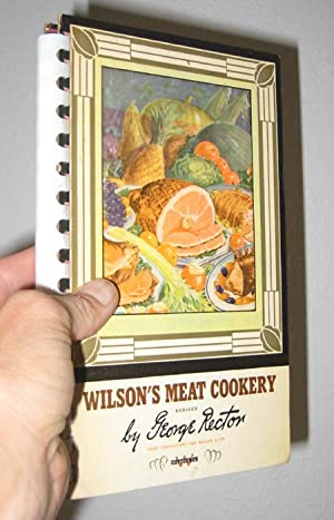 Wilson's Meat Cookery: Rector, George (revised by)