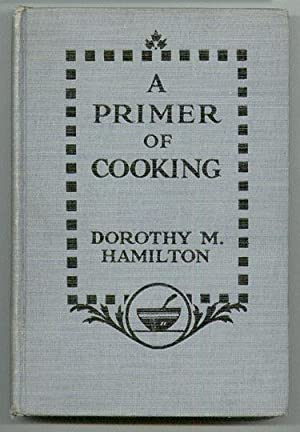 A Primer Of Cooking: Hamilton, Dorothy M
