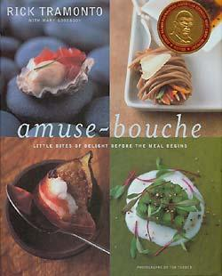 Amuse-Bouche: Little Bites Of Delight Before the: Tramonto, Rick; Goodbody,