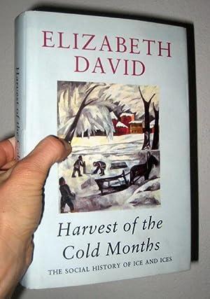 Harvest of the Cold Months: David, Elizabeth