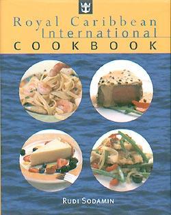 Royal Caribbean International Cookbook: Sodamin, Rudi