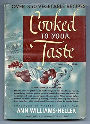 Nature's Own Vegetable Cookbook: Williams-Heller, Ann
