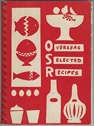 Overseas Selected Recipes: Parent-Teachers Association of the Overseas International School of Rome