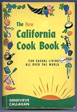 the New California Cook Book: Callahan, Genevieve