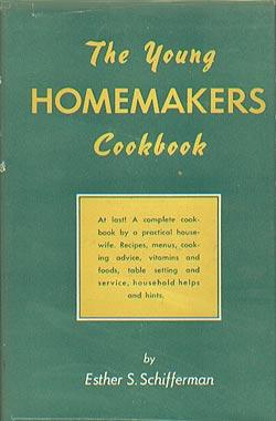 Young Homemaker's Cookbook: Schifferman, Esther S
