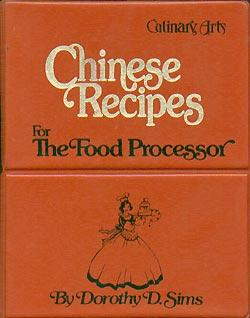 Culinary Arts Chinese recipes for the food: Sims, Dorothy D