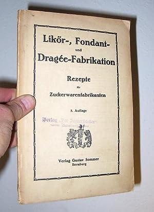 Likor, Fondant-Dragee-Fabrikanten: Sommer, Verlag Gustav