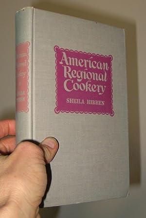 American Regional Cookery: Hibben, Sheila