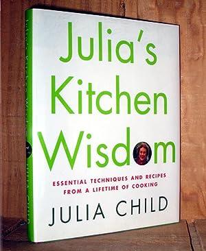 Julia's Kitchen Wisdom: Essential Techniques and Recipes: Child, Julia