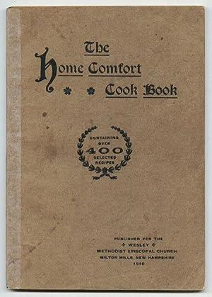 Home Comfort Cook Book: Wesley Methodist Episcopal Church, Milton Mills, New Hampshire