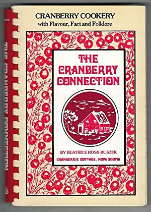 Cranberry Connection (The Connection Cookbook Series): Buszek, Beatrice Ross
