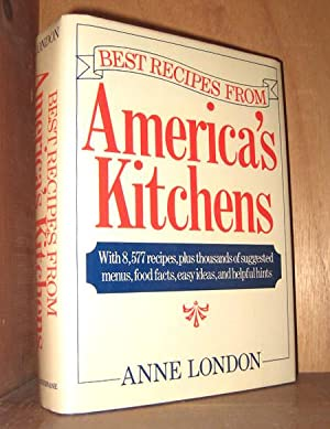 Best Recipes From America's Kitchen: London, Anne