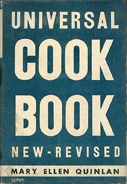 Universal Cook Book With Advice To The Housewife: Quinlan, Mary Ellen