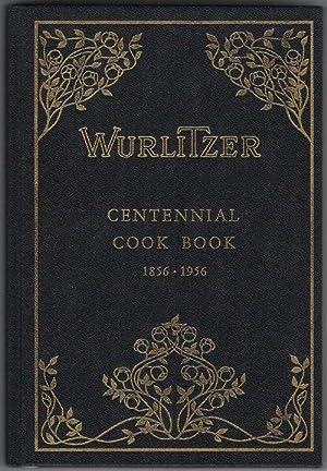 Wurlitzer Centennial Cook Book 1856-1956
