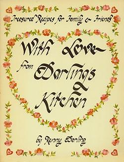 With Love from Darling's Kitchen: Treasured Recipes: Darling, Renny