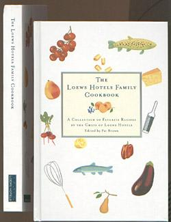 Loews Hotels Family Cookbook : A Collection: Brown, Pat (ed