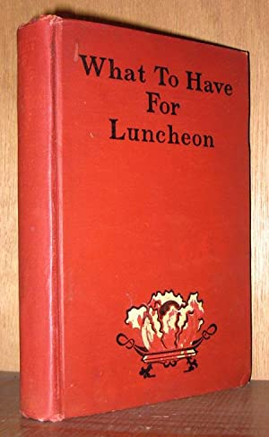 What to Have for Luncheon: Lincoln, Mrs. Mary